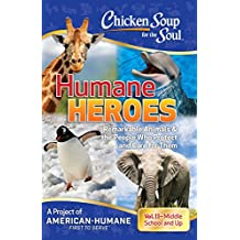 Chicken Soup for the Soul: Humane Heroes, Volume II (English Edition)