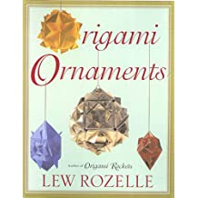 Origami Ornaments: The Ultimate Kusudama Book (English Edition)