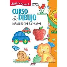 Curso de dibujo para niños de 5 a 10 años (Spanish Edition)