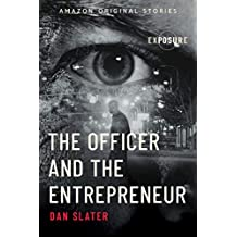 The Officer and the Entrepreneur (Exposure collection) (English Edition)