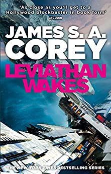 """""""Leviathan Wakes: Book 1 of the Expanse (now a Prime Original series) (English Edition)"""",作者:[James S. A. Corey]"""