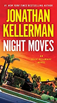 """Night Moves: An Alex Delaware Novel (English Edition)"",作者:[Kellerman, Jonathan]"