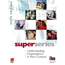 Understanding Organisations in their Context (Institute of Learning & Management Super Series) (English Edition)