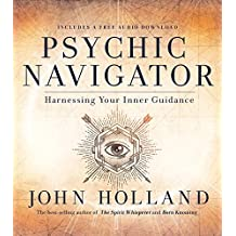 Psychic Navigator: Harnessing Your Inner Guidance (English Edition)