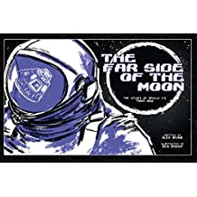 Far Side of the Moon: The Story of Apollo 11's Third Man (English Edition)
