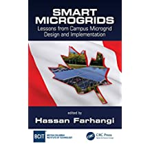 Smart Microgrids: Lessons from Campus Microgrid Design and Implementation (English Edition)