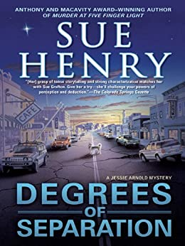 """""""Degrees of Separation: A Jessie Arnold Mystery (English Edition)"""",作者:[Henry, Sue]"""