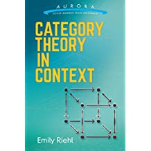 Category Theory in Context (Aurora: Dover Modern Math Originals) (English Edition)