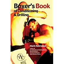 Boxer's Book of Conditioning & Drilling (English Edition)