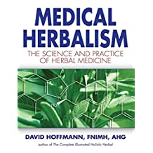 Medical Herbalism: The Science and Practice of Herbal Medicine (English Edition)