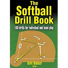 The Softball Drill Book (English Edition)