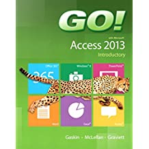 GO! with Microsoft Access 2013 Introductory (English Edition)