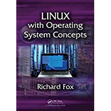 Linux with Operating System Concepts (English Edition)