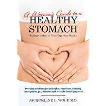 A Woman's Guide to a Healthy Stomach (English Edition)