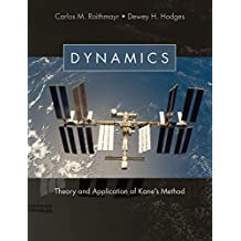 Dynamics: Theory and Application of Kane's Method (English Edition)