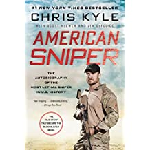 American Sniper: The Autobiography of the Most Lethal Sniper in U.S. Military History (English Edition)