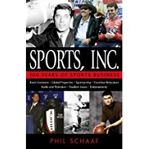 Sports, Inc.: 100 Years of Sports Business (English Edition)