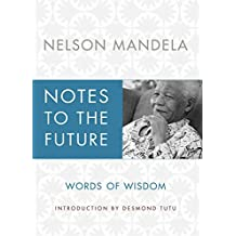 Notes to the Future: Words of Wisdom (English Edition)