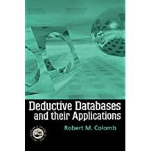 Deductive Databases and Their Applications (English Edition)
