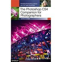 The Photoshop CS4 Companion for Photographers: Portable Photoshop Advice You Can Take Anywhere (English Edition)