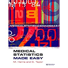Medical Statistics Made Easy (Harris, Medical Statistics Made Easy) (English Edition)