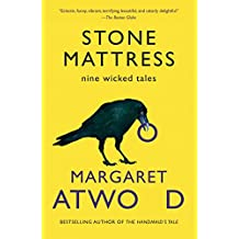 Stone Mattress: Nine Wicked Tales (English Edition)