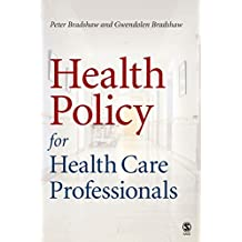 Health Policy for Health Care Professionals (English Edition)