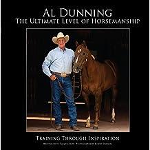 Ultimate Level of Horsemanship: Training Through Inspiration (English Edition)