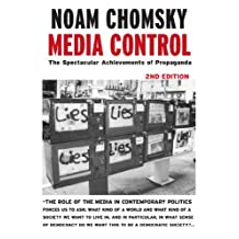 Media Control: The Spectacular Achievements of Propaganda (Open Media Series) (English Edition)