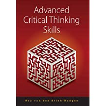 Advanced Critical Thinking Skills (English Edition)