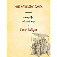 Nine Sephardic Songs: Arranged for Voice and Harp (Ars Musicæ Hispaniæ) (English Edition)