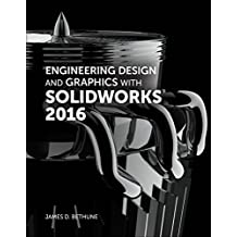 Engineering Design and Graphics with SolidWorks 2016 (2-download) (English Edition)