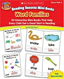 Word Families, Grades Prek-2: 20 Interactive Word Mini-Books That Help Every Child Get a Great Start in Reading