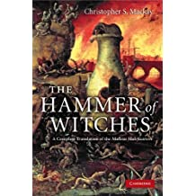 The Hammer of Witches: A Complete Translation of the Malleus Maleficarum (English Edition)