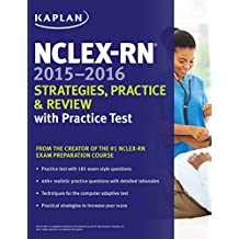 NCLEX-RN 2015-2016 Strategies, Practice, and Review with Practice Test (Kaplan NCLEX-RN Exam) (English Edition)