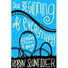 The Beginning of Everything (English Edition)