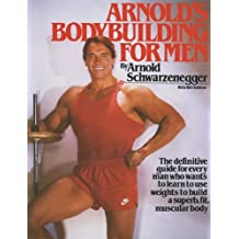 Arnold's Bodybuilding for Men (English Edition)