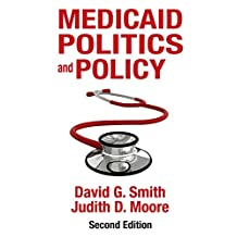 Medicaid Politics and Policy (English Edition)