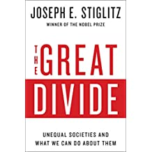 The Great Divide: Unequal Societies and What We Can Do About Them (English Edition)