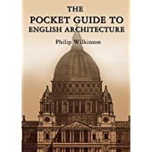 The Pocket Guide to English Architecture (English Edition)