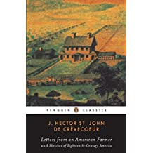 Letters from an American Farmer and Sketches of Eighteenth-Century Ameri (English Edition)