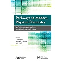 Pathways to Modern Physical Chemistry: An Engineering Approach with Multidisciplinary Applications (English Edition)