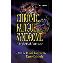 Chronic Fatigue Syndrome: A Biological Approach (English Edition)