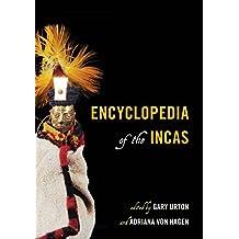 Encyclopedia of the Incas (English Edition)