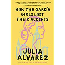 How the Garcia Girls Lost Their Accents (English Edition)