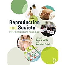 Reproduction and Society: Interdisciplinary Readings (Perspectives on Gender) (English Edition)