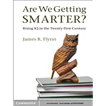 Are We Getting Smarter? (English Edition)