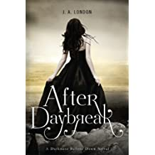 After Daybreak (Darkness Before Dawn Trilogy Book 3) (English Edition)