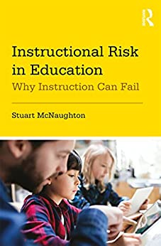 """Instructional Risk in Education: Why Instruction Can Fail (English Edition)"",作者:[McNaughton, Stuart]"