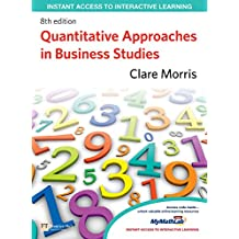 Quantitative Approaches in Business Studies (English Edition)